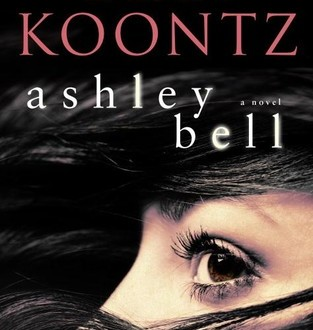 Book Review: 'Ashley Bell' by Dean Koontz