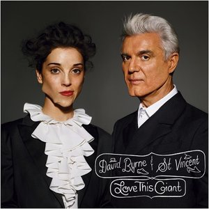 "​David Byrne & St. Vincent ""Love This Giant"" 4AD/Todo Mundo"