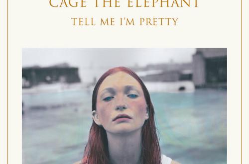 music review   u201ctell me i u2019m pretty u201d by cage the elephant