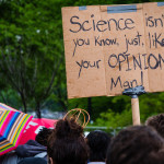 """A March for Science sign. """"March for Science Not Opinion"""" by Mobilus In Mobili is licensed under CC BY-SA 2.0"""